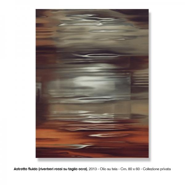 9-Astratto-fluido-2012-riverberi-rossi...